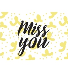 Miss you inscription greeting card vector