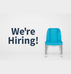 we are hiring concept vacant office chair empty vector image
