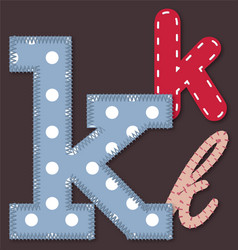 Set of stitched font -Letter K vector image