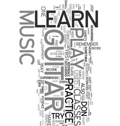 you can learn to play music on guitar text word vector image
