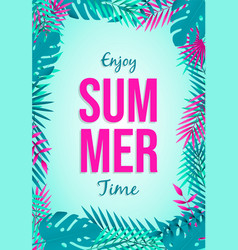holiday summer card tropical leaves and quote vector image