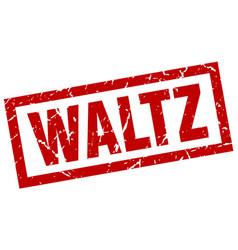square grunge red waltz stamp vector image