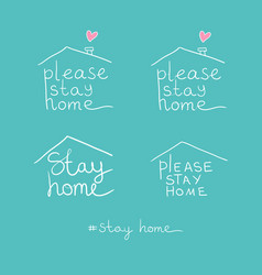 title lettering please stay home on white vector image
