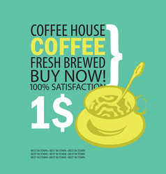 Banner for coffee house with cup of coffee vector