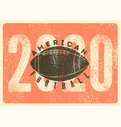 American football 2020 typography vintage poster vector