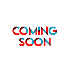 Coming soon template design vector