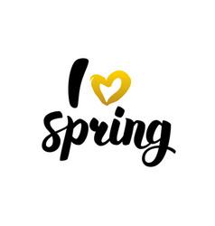 i love spring handwritten lettering vector image
