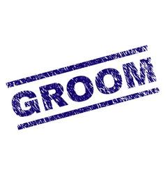 scratched textured groom stamp seal vector image
