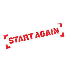start again rubber stamp vector image