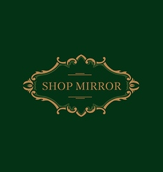 Creative logo for the shop mirrors floral frame vector image