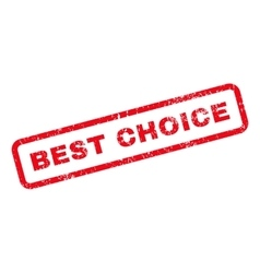 Best Choice Text Rubber Stamp vector image