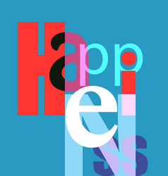 Happiness font composition vector