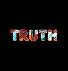 Truth concept word art vector