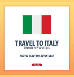 Travel to italy discover and explore new vector