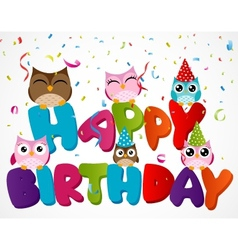 Happy birthday card with owl vector image vector image