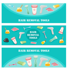 flat hair removal tools banners set vector image