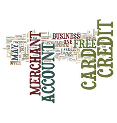 Free credit card merchant account text background vector