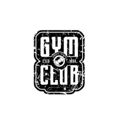 gym club emblem for t-shirt sticker and tag vector image