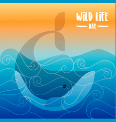 wildlife day card whale swimming underwater vector image