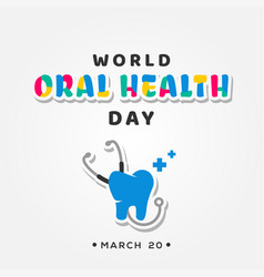 World oral heath day design for banner or vector