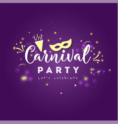 Carnival greeting card with typography vector