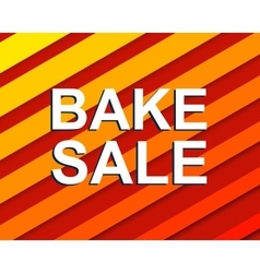 Sale poster with bake sale text advertising vector