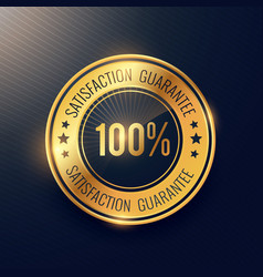 Satisfaction guarantee golden badge and label vector