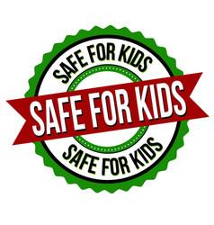 Safe for kids label or sticker vector