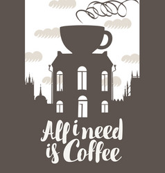 Sign coffee house with cup on roof vector