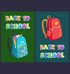 Back to school posters set with heavy rucksacks vector