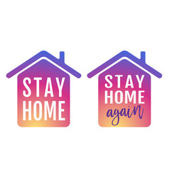 Icon house with text stay home again vector
