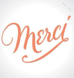 MERCI hand lettering vector