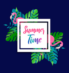 summer time card flamingo and tropical plants vector image