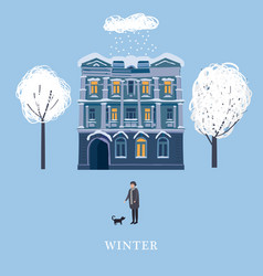 Winter the house of the old town a character man vector