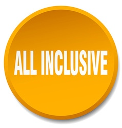 All inclusive orange round flat isolated push vector