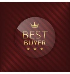 Best buyer glass label vector