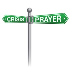 Crisis and prayer sign concept vector