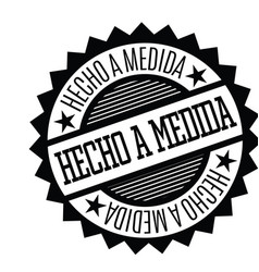 Custom made stamp in spanish vector