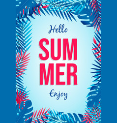 hello summer poster tropical palm tree leaves vector image