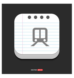 railroad track icon gray icon on notepad style vector image