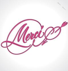 MERCI hand lettering vector image vector image