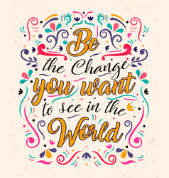 be change text quote concept for motivation vector image