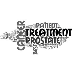 best prostate cancer treatment text word cloud vector image vector image