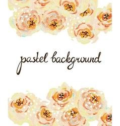 Pastel floral background Invitation card Wedding vector image