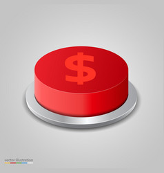 realistic money button on white background vector image