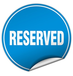 Reserved round blue sticker isolated on white vector