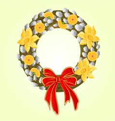 Easter wreath with pussy willow and Daffodil vector image vector image