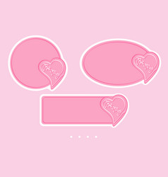 be my badges for valentines day simple design for vector image