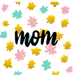 mom handwritten postcard vector image