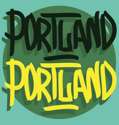 portland oregon usa hand drawn lettering vector image